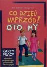 Co dzień naprzód Oto My Karty pracy dla dzieci ze specjalnymi potrzebami Dawidowicz Maria, Kozak Katarzyna