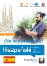 Hiszpański No hay problema! Mobilny kurs językowy (poziom średni B1) Stawicka-Pirecka Barbara