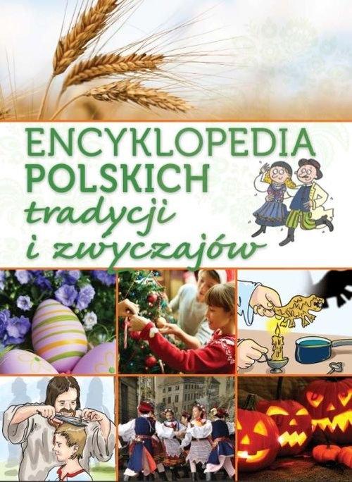 Encyklopedia polskich tradycji i zwyczajów Jabłoński Janusz