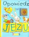 OPOWIEDZ MI JEZU TW OPRACOWANIE ZBIOROWE