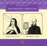 Świadkowie Chrystusa - Tom 3: Święta Teresa od Jezusa i Święty Ignacy z Loyoli