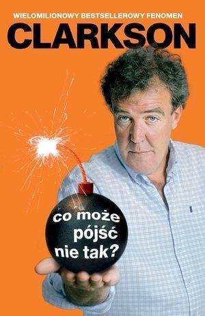 Co może pójść nie tak? Clarkson Jeremy