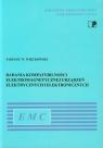 Badania kompatybilności elektromagnetycznej urządzeń elektrycznych i Więckowski Tadeusz W.