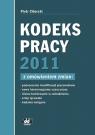 Kodeks pracy 2011 z omówieniem zmian