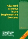 Advanced grammar in Use Supplementary Exercises  Haines Simon, Nettle Mark