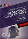 Humanizm ewolucyjny Dlaczego możliwe jest dobre życie w złym świecie Schmidt-Salomon Michael