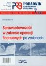 Poradnik rachunkowości budżetowej 7/2010 Sprawozdawczość w zakresie Gąsiorek Krystyna