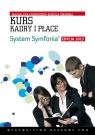 Kurs Kadry i Płace System Symfonia Edycja 2013 z płytą CD