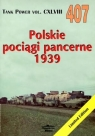 Polskie pociągi pancerne 1939. Tank Power vol. CXLVIII 407