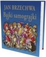 Bajki samograjki + CD Jan Brzechwa