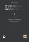 Cyfrowa rewolucja Rozwój cywilizacji informacyjnej PIOTR GAWRYSIAK