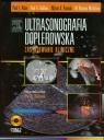 Ultrasonografia doplerowska Zastosowania kliniczne Tom 2 z płytą DVD