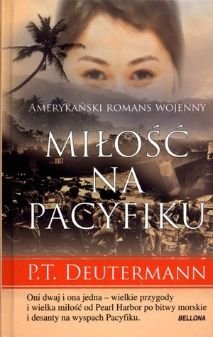 Miłość na Pacyfiku (OT) P.T. Deutermann
