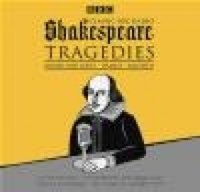 Classic BBC Radio Shakespeare: Tragedies