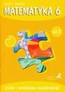 Matematyka z plusem 6 Zeszyt ćwiczeń Część 1 Liczby i wyrażenia algebraiczne