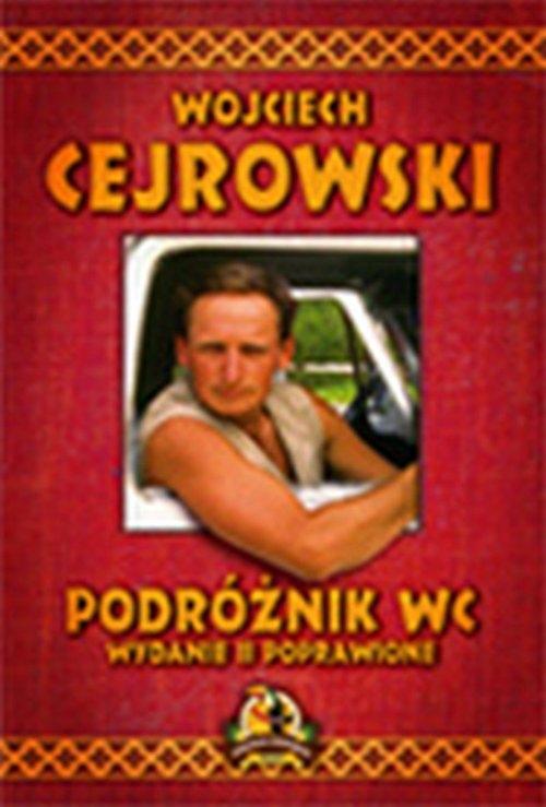 Podróżnik WC Cejrowski Wojciech