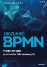 Zrozumieć BPMN Modelowanie procesów biznesowych w2 (Uszkodzona okładka)