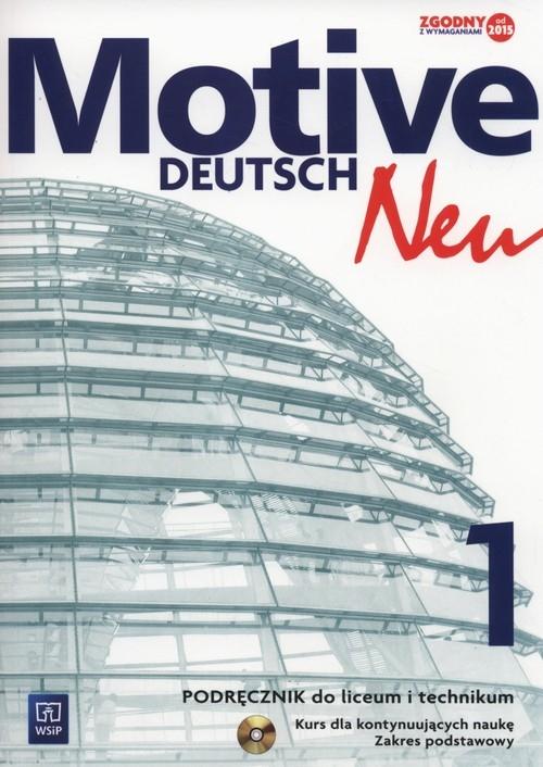 Motive Deutsch Neu 1. Podręcznik + CD. Zakres podstawowy. Liceum i technikum Jarząbek Alina Dorota, Koper Danuta