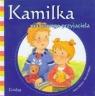 Kamilka ma nowego przyjaciela