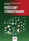 Podstawy termodynamiki Sadłowska-Sałęga Agnieszka, Radoń Jan