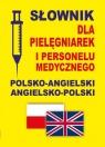 Słownik dla pielęgniarek i personelu medycznego polsko-angielski Gordon Jacek