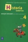 Historia i społeczeństwo Historia wokół nas 4 Zeszyt ćwiczeń