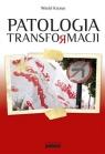 Patologia transformacji (Uszkodzona okładka)