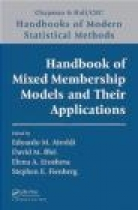 Handbook of Mixed Membership Models and Their Applications