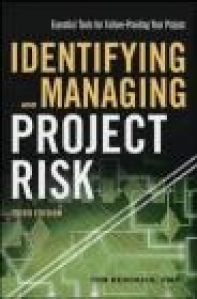 Identifying and Managing Project Risk Tom Kendrick