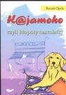 Kajamoko czyli kłopoty nastolatki