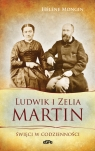 Ludwik i Zelia Martin Święci w codzienności Helene Mongin