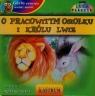 Gdyby zwierzęta umiały mówić O pracowitym osiołku i królu lwie + CD  Tkaczyk Lech