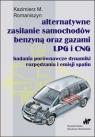 Alternatywne zasilanie samochodów benzyną oraz gazami LPG i CNG