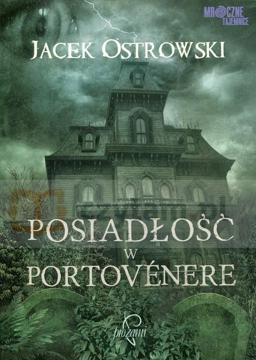 Posiadłość w Portovenere Ostrowski Jacek