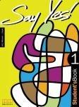 Say Yes 1 GIM Podręcznik. Język angielski Mitchell, H. Q., Scott J.
