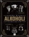 Domowy wyrób alkoholi Kompendium