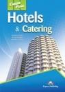 Career Paths Hotels & Catering Evans V., Dooley J., Garza V.