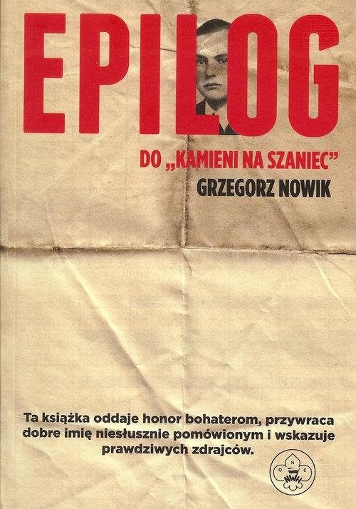 Epilog do Kamieni na szaniec Nowik Grzegorz