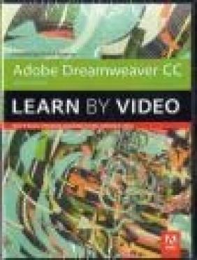 Adobe Dreamweaver CC Learn by Video (2014 Release) David Powers
