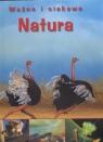 Ważne i ciekawe Natura