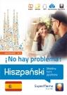 Hiszpański No hay problema! Mobilny kurs językowy (poziom zaawansowany Medel López Ivan, Mionskowska Żaneta