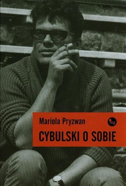 Cybulski o sobie Pryzwan Mariola