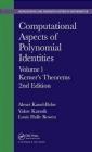 Computational Aspects of Polynomial Identities: Volume l Louis Halle Rowen, Yaakov Karasik, Belov Alexey