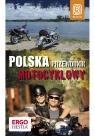 Polska. Przewodnik motocyklowy