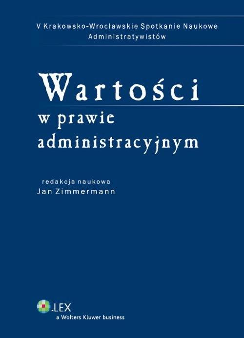 Wartości w prawie administracyjnym Zimmermann Jan