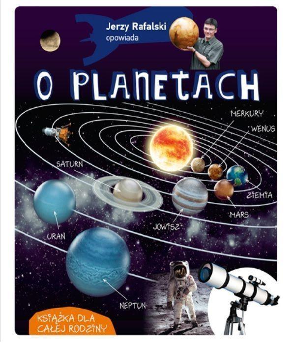 Jerzy Rafalski opowiada o planetach Rafalski Jerzy