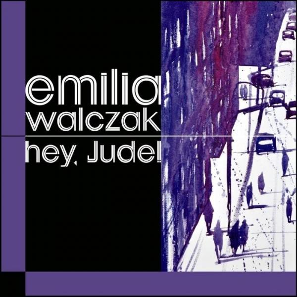 Hey Jude! Walczak Emilia