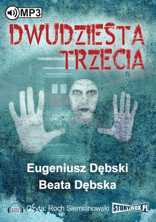 Dwudziesta trzecia  (Audiobook) (Audiobook) Dębski Eugeniusz, Dębska Beata