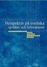 Perspektiv pa svenska spraket och litteraturen