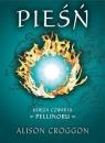 Pieśń Księga czwarta Pellinoru Croggon Alison